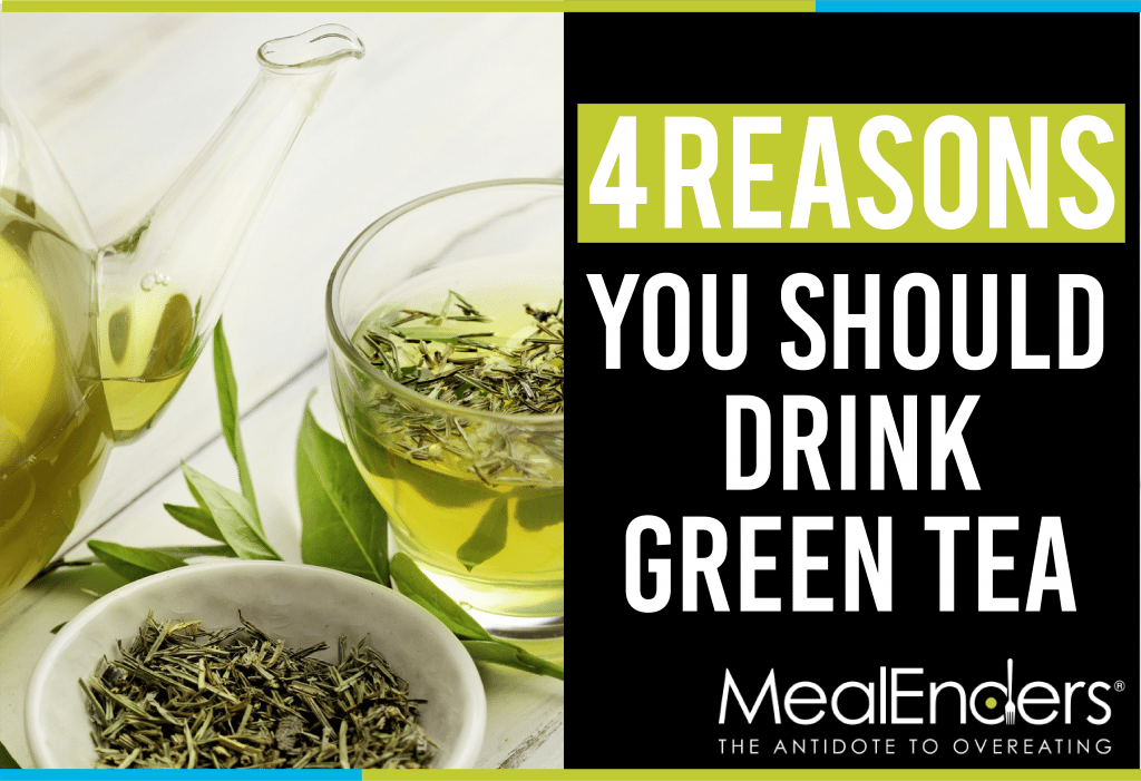 4 Valuable Benefits Of Drinking Green Tea 4 Weight Loss